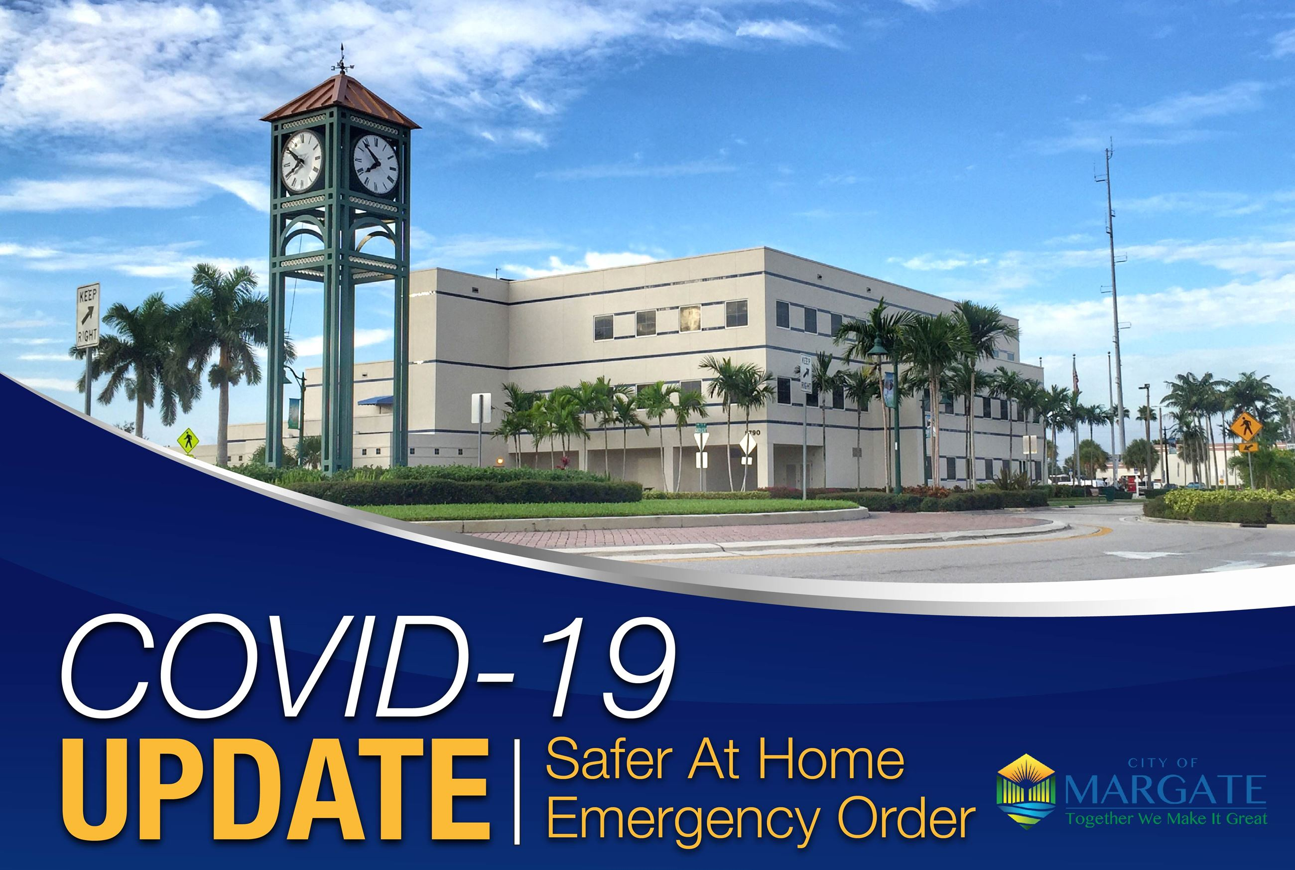 COVID-19 UPDATE-Safer At Home Emergency Order